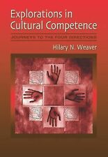 Explorations in Cultural Competence: Journeys to the Four Directions, Weaver, Hi