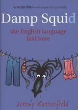 Damp Squid: The English Language Laid Bare-ExLibrary