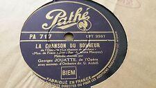 GEORGES JOUATTE LA CHANSON DU BONHEUR & JE VIVRAI POUR TOI PATHE PA717