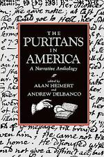 The Puritans in America : A Narrative Anthology (1985, Paperback)