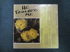 He Touched Me Doralee and Bill Harmon~RARE Private Label Christian Xian~