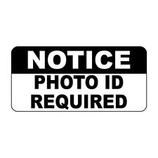 Notice Photo Id Required Retro Vintage Style Metal Sign - 8 In X 12 In