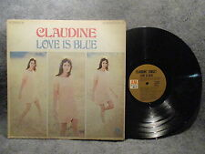 33 RPM LP Record Claudine Love Is Blue A & M Records SP 4142