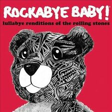 Rockabye Baby! : Lullaby Renditions of the Rolling Stones CD (2007)