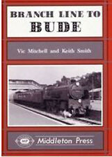 Branch Line to Bude by Vic Mitchell, Keith Smith (Hardback, 1994)