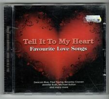 (GX982) Tell It To My Heart, Favourite Love Songs, 16 tracks various - 2007 CD
