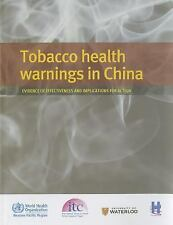 Tobacco Health Warnings in China: Evidence of Effectiveness and Implications for