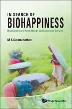 In Search of Biohappiness : Biodiversity and Food, Health and Livelihood...