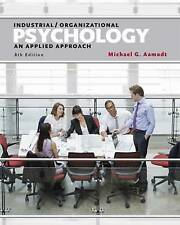 Industrial/Organizational Psychology: An Applied Approach: Volume 3 by...