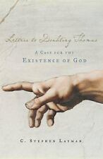 NEW - Letters to Doubting Thomas: A Case for the Existence of God