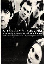 """5/6/93PGN20 SLOWDIVE : SOUVLAKI ALBUM ADVERT 7X5"""""""