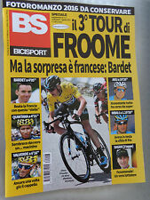BS BICISPORT EDIZIONE STRAORDINARIA TOUR DE FRANCE CHRIS FROOME WINNER 2016