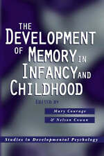 DEVELOPMENT OF MEMORY IN INFANCY/CHILDHOOD (PSYCHOLOGY) Courage/Cowan 2009  HB