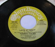 TOMMY TYLER - Late At Night 45 White Brothers MODERN SWEET SOUL 1981 * Listen *