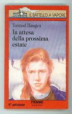 HAUGEN TORMOD IN ATTESA DELLA PROSSIMA ESTATE PIEMME 1993 IL BATTELLO A VAPORE