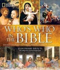 NATIONAL GEOGRAPHIC WHO'S WHO IN THE BIBLE - JEAN-PIERRE ISBOUTS (HARDCOVER) NEW