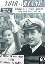 BELGIQUE PAOLA et PRINCE ALBERT en COUVERTURE de NOIR et BLANC No 747 de 1959