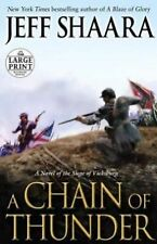 A Chain of Thunder: A Novel of the Siege of Vicksburg (the Civil War i-ExLibrary