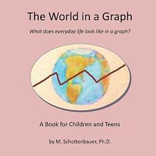 The World in a Graph : What Does Everyday Life Look Like in a Graph? by M....