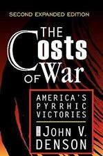 The Costs of War: America's Pyrrhic Victories-ExLibrary