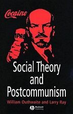 NEW SHRINKWRAPPED :  Social Theory and Postcommunism by William Outhwaite 2005