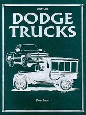 Crestline Series: Dodge Trucks by Don Bunn (1996, Hardcover)