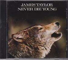 JAMES TAYLOR - NEVER DIE YOUNG - CD - NEW -