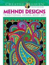 Creative Haven Mehndi Designs Coloring Book: by Marty Noble (Paperback) NEW...