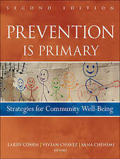 Prevention Is Primary, Larry Cohen