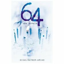 64 by Sigal Ratner-Arias (2013, Paperback) NEW