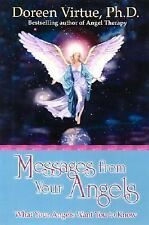 Messages from Your Angels: What Your Angels Want You to Know, Doreen Virtue, Ph.
