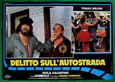 T46 FOTOBUSTA DELITTO SULL'AUTOSTRADA TOMAS MILIAN VIOLA VALENTINO BOMBOLO 8
