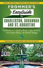 Frommer's EasyGuide to Charleston, Savannah and St. Augustine (Easy Guides) by