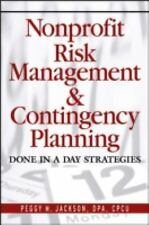 Nonprofit Risk Management & Contingency Planning: Done in a Day Strategies,