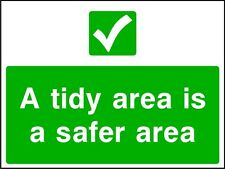 Site Safety Signs - 'A tidy area......' - 4mm Correx - 600x400mm