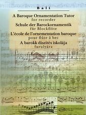 A Baroque Ornamentation Tutor for Recorder for Recorder & Keyboard NEW 050485989