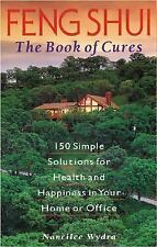 Feng Shui: The Book of Cures, Wydra, Nancilee, Good Book