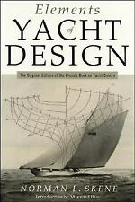 Boatbuilding and Design: Elements of Yacht Design by Norman L. Skene (2001,...