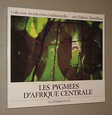 Guy Philippart de Foy Les pygmées d'Afrique centrale
