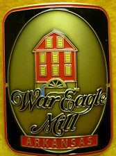 War Eagle Mill Arkansas new badge mount stocknagel hiking medallion G0764