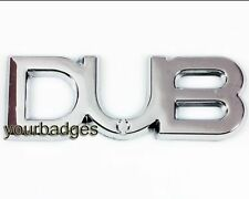 DUB Car Badge Chrome ABS Volkswagen Camper Van VW T1 T2 T3