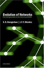 Evolution of Networks : From Biological Nets to the Internet and WWW by J. F....