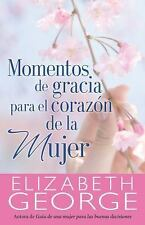 Momentos de Gracias para el Corazón de la Mujer by Elizabeth George (2014,...