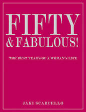 Fifty and Fabulous: The Best Years of a Woman's Life,GOOD Book