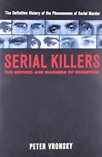 SERIAL KILLERS : The Method and Madness of Monsters: The (PB) 0425196402