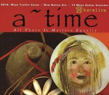 A ~ TIME: All There Is Matters Equally: 2012, Maya Tzolkin Count-New Native Art-