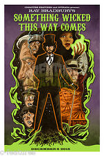 SOMETHING WICKED THIS WAY COMES Giclee ART PRINT Ltd Edition of 20 SIGNED Poster