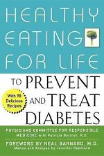 Healthy Eating for Life to Prevent and Treat Diabetes by Physicians Committee...