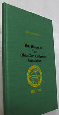 Weapons Firearms History Ohio Gun Collectors Association Illus. Ltd. 1st 1987
