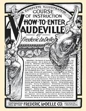 How to Enter Vaudeville : A Complete Illustrated Course of Instruction by...